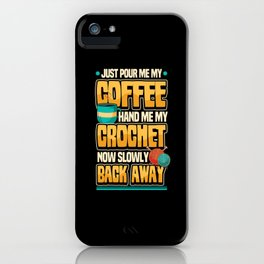 Funny Knitting Wool Sewing Coffee Saying Gift iPhone Case