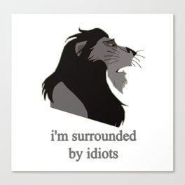 scar surrounded by idiots Canvas Print