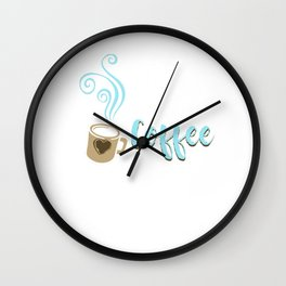 Ok, But First Coffee Funny Caffeine Beverages Coffee Brewer Beans Gift Wall Clock