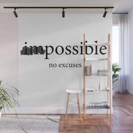 im possible no excuses Wall Mural