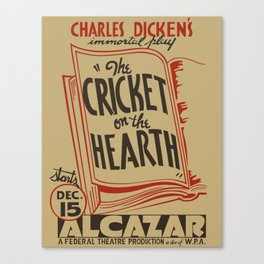 The Cricket on the Hearth Canvas Print