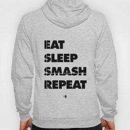 Eat Sleep Smash Repeat Hoody