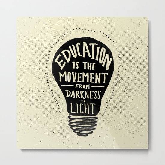 Education: Darkness to Light Metal Print