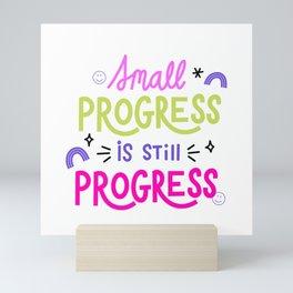 Progress is Progress Mini Art Print
