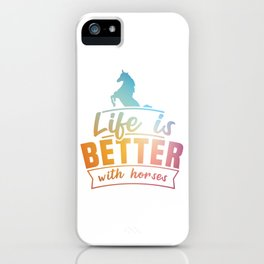 Life Is Better With Horses Design Horsing Shirt For Horse Lovers T-shirt Design Horse Riding Hooves iPhone Case