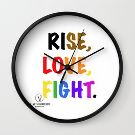 Rise, Love, Fight. Wall Clock