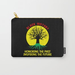 Honoring Past Inspiring Future Black History Month Carry-All Pouch