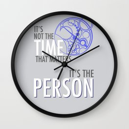 It's Not The Time That Matters, It's The Person Wall Clock