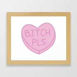 Bitch Pls Framed Art Print