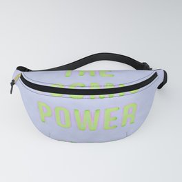 The cosmic power of God in neon form Fanny Pack