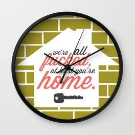 We're All Fucked Wall Clock