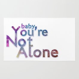 Baby You're Not Alone Rug