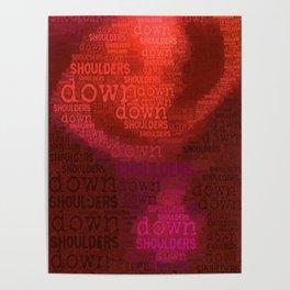 Shoulders Down V1 Poster