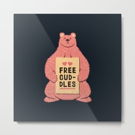 Cute Bear Free Cuddles Pink Metal Print
