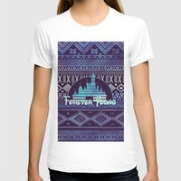 forever young T-shirts featuring forever young by Sara Eshak