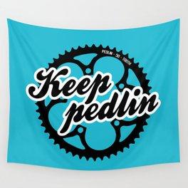 Keep pedlin Wall Tapestry