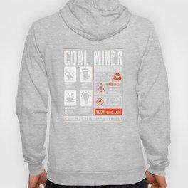 Coal Miner T-shits Hoody