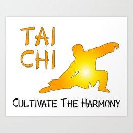 Tai Chi - Cultivate the Harmony Art Print