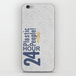 24 Hour Plastic People iPhone Skin