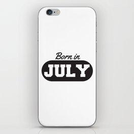 Born in July iPhone Skin