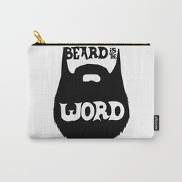 Beard is the word Carry-All Pouch