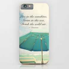 Live in the sunshine. iPhone 6s Slim Case
