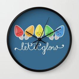 Let It Glow Wall Clock