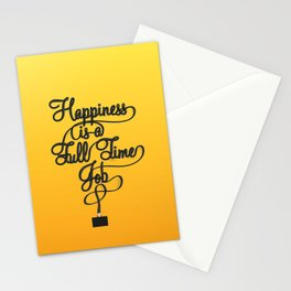 Happiness is a Full-Time Job Stationery Cards