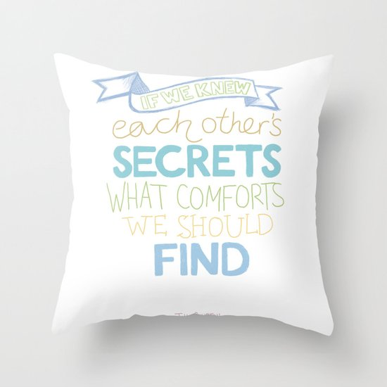 Each other's secrets Throw Pillow