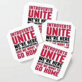 Introverts Unite Funny Quote Coaster