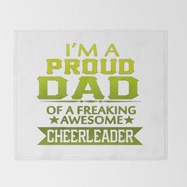 I'M A PROUD CHEERLEADER's DAD Throw Blanket