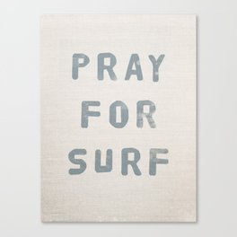 Pray For Surf (Linen) Canvas Print