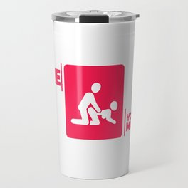 Maternal insult sex fun gift shirt Travel Mug