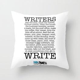 WRITERS WRITE! Throw Pillow