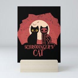 Schrodinger's Cat I Funny Dead or Alive Scientists graphic Mini Art Print