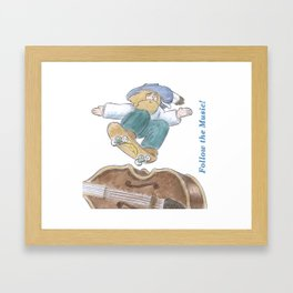 Catch a good Vibe and Ride! Framed Art Print
