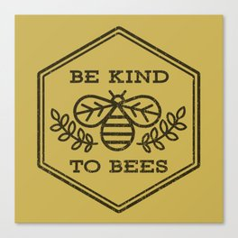 Be Kind To Bees Canvas Print
