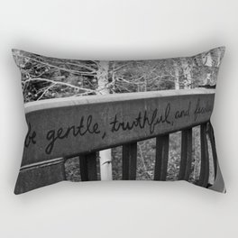 Be Gentle, Truthful and Fearless Rectangular Pillow