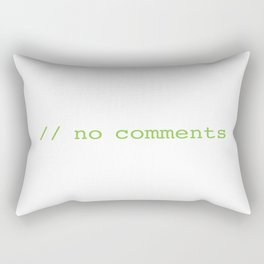 No commenst Rectangular Pillow