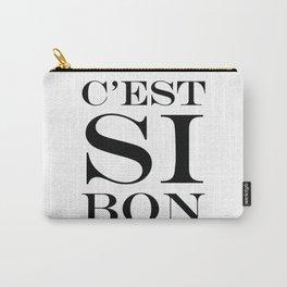 C'est Si Bon Carry-All Pouch