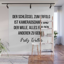 Fritz Walter quote Wall Mural