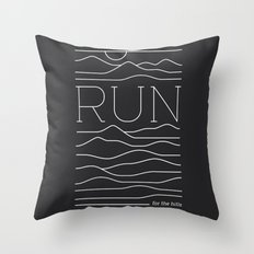 Run for the Hills Throw Pillow