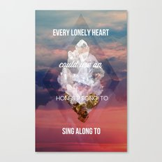 Every lonely heart Canvas Print
