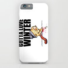 Gotta love winter Slim Case iPhone 6s