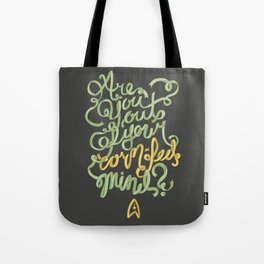Are you out of your corn-fed mind? Tote Bag