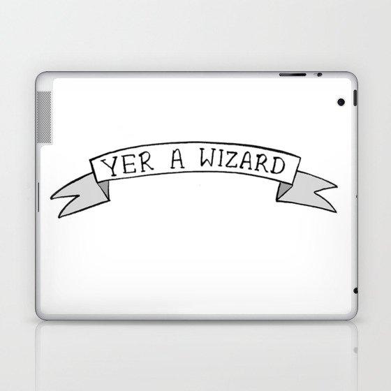 Yer A Wizard Laptop & iPad Skin