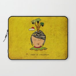 I Need A Vacation Laptop Sleeve