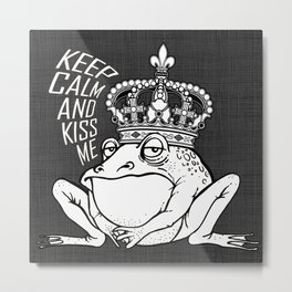 KEEP CALM AND KISS ME! Metal Print