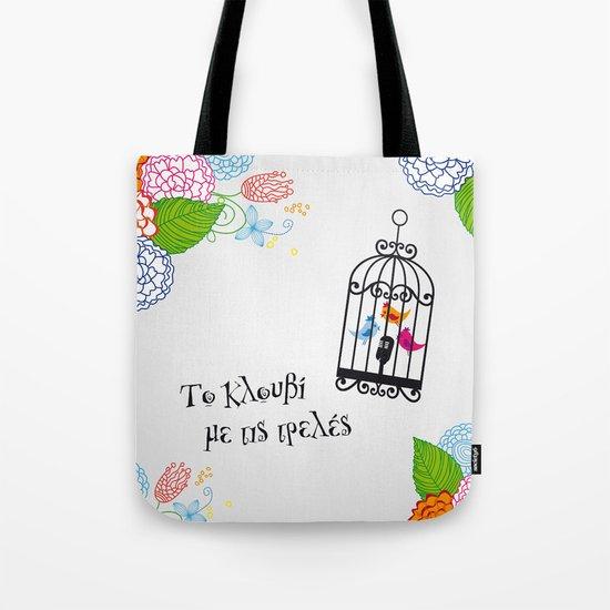 Το κλουβί με τις τρελές (the cage with the crazy girls) Tote Bag