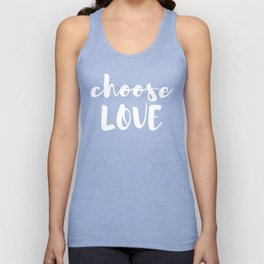Choose Love Unisex Tank Top